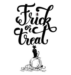 hand drawn inscrription trick or treat vector image