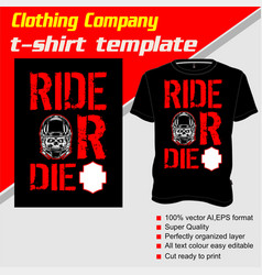 T-shirt template fully editable with text ride or vector