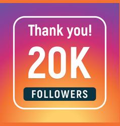 Thank you 20000 followers congratulation subscribe vector