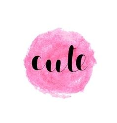Cute Brush lettering vector