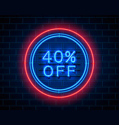 Neon 40 off text banner night sign vector