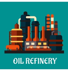 Oil refinery factory in flat style vector