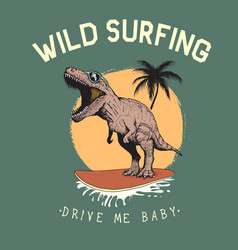 Surfer tyrannosaur rides on surfboard vector