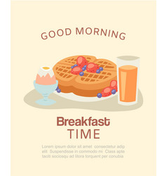 Good morning breakfast with belgian waffles vector