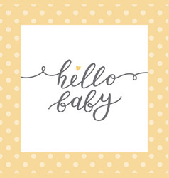 hello baby lettering vector image