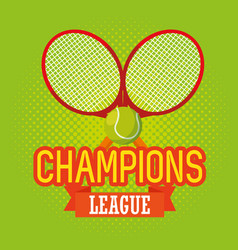 tennis sport champions league vector image