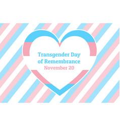 International transgender day remembrance has vector