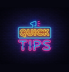Quick tips neon signs tips design vector