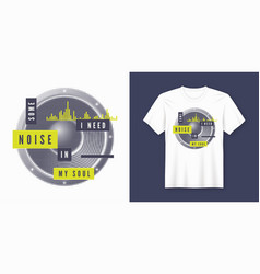 some noise t-shirt and apparel trendy design vector image