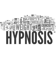 Why hypnosis works for weight loss text word vector