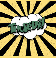 comic text thuersday cartoon cloud retro vector image vector image