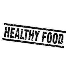 square grunge black healthy food stamp vector image vector image
