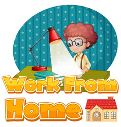 font design for work from home with boy vector image