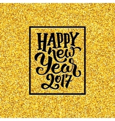 Happy New Year 2017 greetings on gold background vector image
