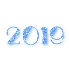 2019 glitter typography design blue sparkling vector image