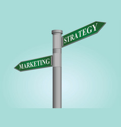 Marketing strategy street sign vector