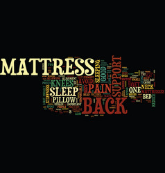 Mattress and back support text background word vector