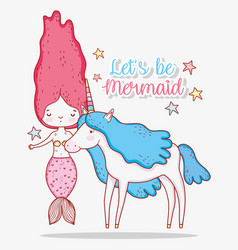 Mermaid woman with cute unicorn with stars vector