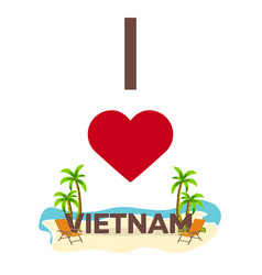 i love vietnam travel palm summer lounge chair vector image