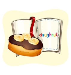 Doughnut with chocolate and banana topping vector