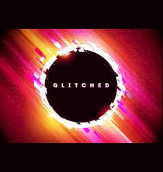 Modern distorted glitch circle background vector