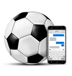 football ball and smartphone with chatting sms app vector image