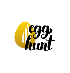 handwritten lettering egg hunt vector image