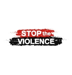 Stop the violence sign vector