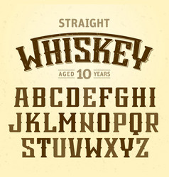 straight whiskey label font with sample design vector image