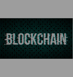 blockchain with glitch effect vector image