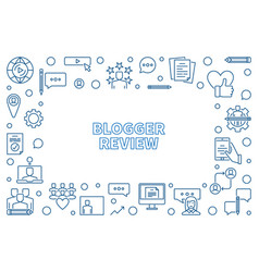 Blogger review outline or vector