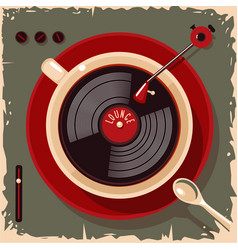 coffee cup with vinyl record lounge cafe bar vector image
