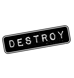 Destroy rubber stamp vector