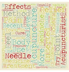 The Effectiveness Of Acupuncture text background vector