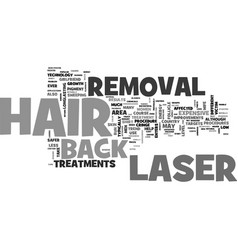 Back hair laser removal text word cloud concept vector