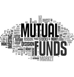 why invest in mutual funds text word cloud concept vector image vector image