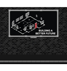 Building a better future advertising board vector