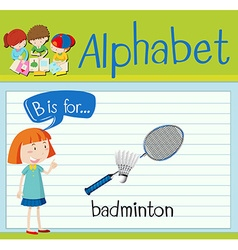 Flashcard letter B is for badminton vector