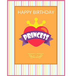 happy birthday princess card vector image
