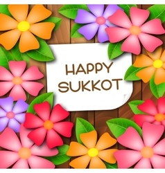 Sukkot greeting card with colorful flowers vector image vector image
