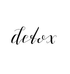 detox- isolated hand drawn lettering vector image vector image