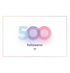500 followers thank you colorful background vector