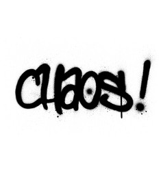 Graffiti chaos word sprayed in black over white vector