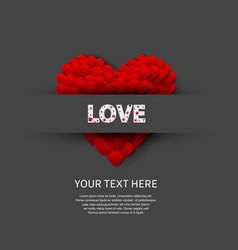 Love text white color with big heart on black vector