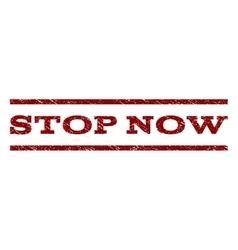Stop Now Watermark Stamp vector