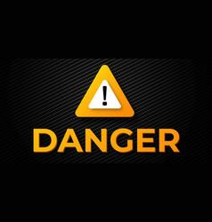 warning danger banner vector image