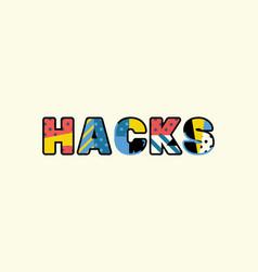 Hacks concept word art vector