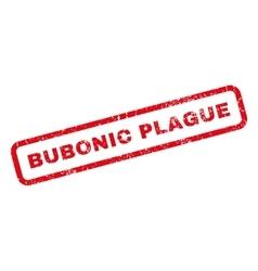 Bubonic Plague Rubber Stamp vector image