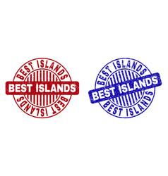 grunge best islands textured round stamp seals vector image
