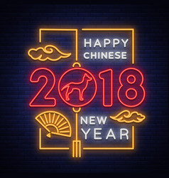happy new chinese year 2018 neon sign bright vector image